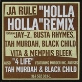4 Life / Holla Holla (Remix) - Ja Rule