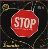 Stop (Before You Break My Heart) (Disco Mix) - Jasmin