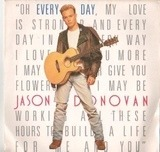 Every Day (I Love You More) - Jason Donovan