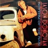 Rhythm Of The Rain - Jason Donovan