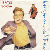 When You Come Back To Me - Jason Donovan