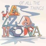 Of All the Things - Jazzanova