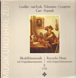 Recorder Music With Original Instruments II 1700 - Telemann / Francois Couperin / Robert Carr a.o.