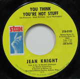 You Think You're Hot Stuff / Don't Talk About Jody - Jean Knight