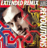 Revolutions Extended Remix - Jean-Michel Jarre