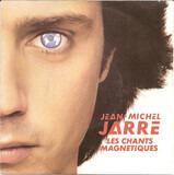 Les Chants Magnétiques - Jean-Michel Jarre