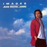 Images - The Best Of Jean Michel Jarre - Jean-Michel Jarre