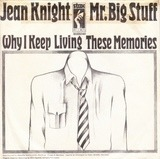 Mr. Big Stuff / Why I Keep Living These Memories - Jean Knight