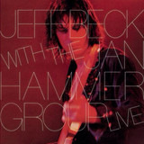 Jeff Beck with the Jan Hammer Group