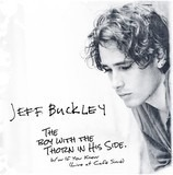 The Boy With The Thorn In His Side - Jeff Buckley
