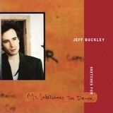 Sketches For My.. - Jeff Buckley