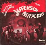 If You Feel Like China Breaking / Triad - Jefferson Airplane