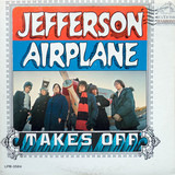 Takes Off - Jefferson Airplane