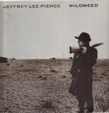 Wildweed - Jeffrey Lee Pierce