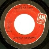 On The Wings Of Love / I'm Beggin' - Jeffrey Osborne