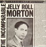 The Incomparable - Jelly Roll Morton
