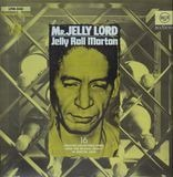 Mr. Jelly Lord - Jelly Roll Morton
