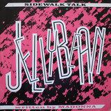 Sidewalk Talk - Jellybean, John 'Jellybean' Benitez