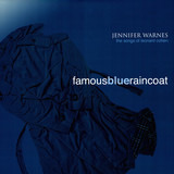 Famous Blue Raincoat (The Songs Of Leonard Cohen) - Jennifer Warnes