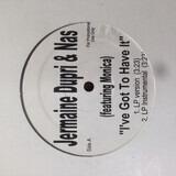I've got to have it - Jermaine Dupri & Nas