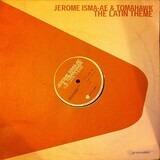 The Latin Theme - Jerome Isma-Ae & Tomahawk