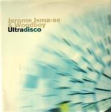 Ultradisco - Jerome Isma-Ae & Woodboy