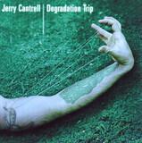 Degradation Trip - Jerry Cantrell