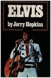 Elvis: A Biography - Jerry Hopkins