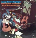 Jerry Kennedy plays: with all due respect to Kris Kristofferson - Jerry Kennedy