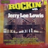 Rockin' With Jerry Lee Lewis - Jerry Lee Lewis