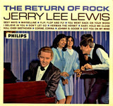 The Return Of Rock! - Jerry Lee Lewis