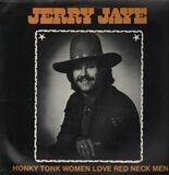 Honky Tonk Woman Love Red Neck Men - Jerry Jaye