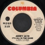 It's All In The Game - Jerry Jaye
