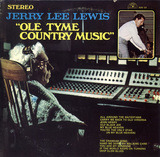Ole Tyme Country Music - Jerry Lee Lewis