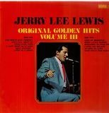 Original Golden Hits Volume III - Jerry Lee Lewis