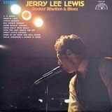 Rockin' Rhythm & Blues - Jerry Lee Lewis