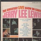 The Greatest Live Show on Earth - Jerry Lee Lewis
