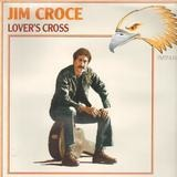 Lover's Cross - Jim Croce
