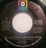 I'll Have To Say I Love You In A Song / Salon And Saloon - Jim Croce
