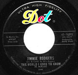 The World I Used To Know / I Forgot More Than You'll Ever Know - Jimmie Rodgers