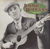 The Early Years 1928-1929 - Jimmie Rodgers