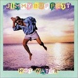 Hot Water - Jimmy Buffett