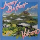 Volcano - Jimmy Buffett