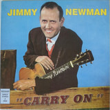 Carry On - Jimmy C. Newman