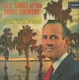 Folk Songs of the Bayou Country - Jimmy C. Newman