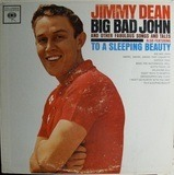 Big Bad John And Other Fabulous Songs And Tales - Jimmy Dean
