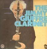 The Jimmy Giuffre Clarinet - Jimmy Giuffre