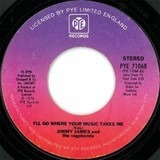 I'll Go Where The Music Takes Me - Jimmy James & The Vagabonds