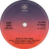Now Is The Time / Want You So Much - Jimmy James and the Vagabonds