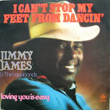 I Can't Stop My Feet From Dancin' - Jimmy James & The Vagabonds